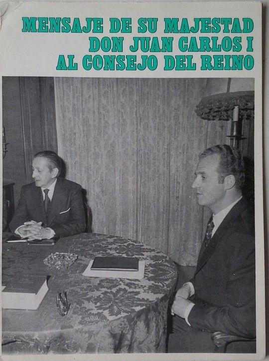 MENSAJE DE SU MAJESTAD DON JUAN CARLOS I AL CONSEJO DEL REINO
