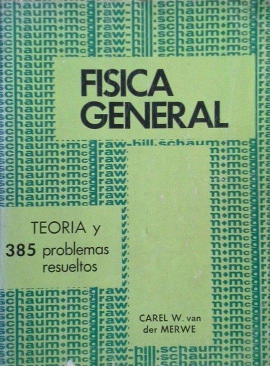 TEORIA Y PROBLEMAS DE FÍSICA GENERAL
