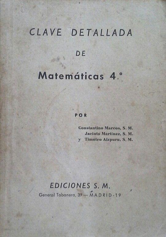 CLAVE DETALLADA DE MATEMATICAS 4º