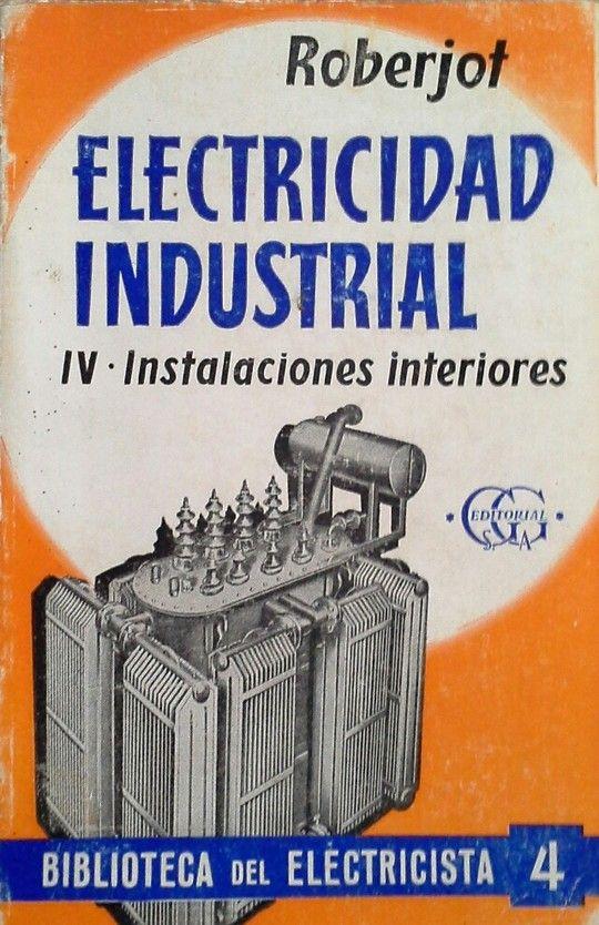ELECTRICIDAD INDUSTRIAL IV INSTALACIONES INTERIORES