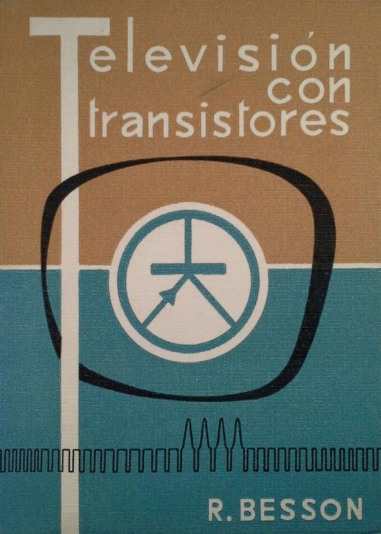 TELEVISIÓN CON TRANSISTORES