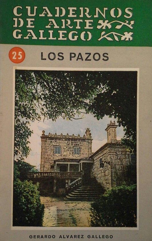 CUADERNOS DE ARTE GALLEGO 25 LOS PAZOS