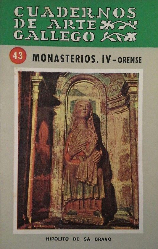 CUADERNOS DE ARTE GALLEGO 43 MONASTERIOS IV ORENSE