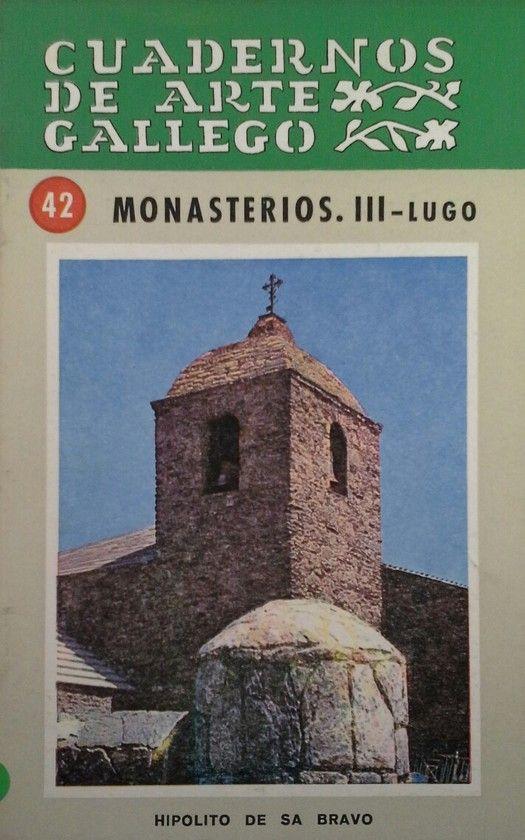 CUADERNOS DE ARTE GALLEGO 42 MONASTERIOS III LUGO