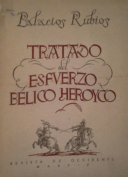 TRATADO DEL ESFUERZO BELICO HEROICO