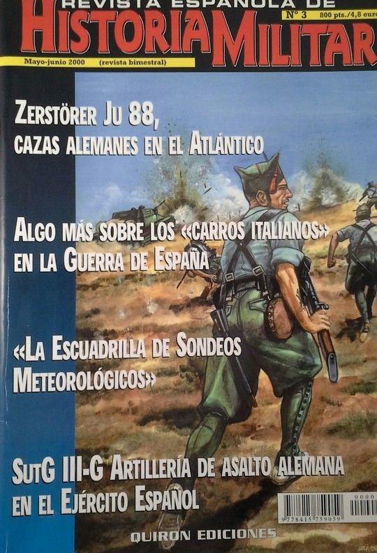 REVISTA ESPAÑOLA DE HISTORIA MILITAR Nº 3 MAYO-JUNIO 2000