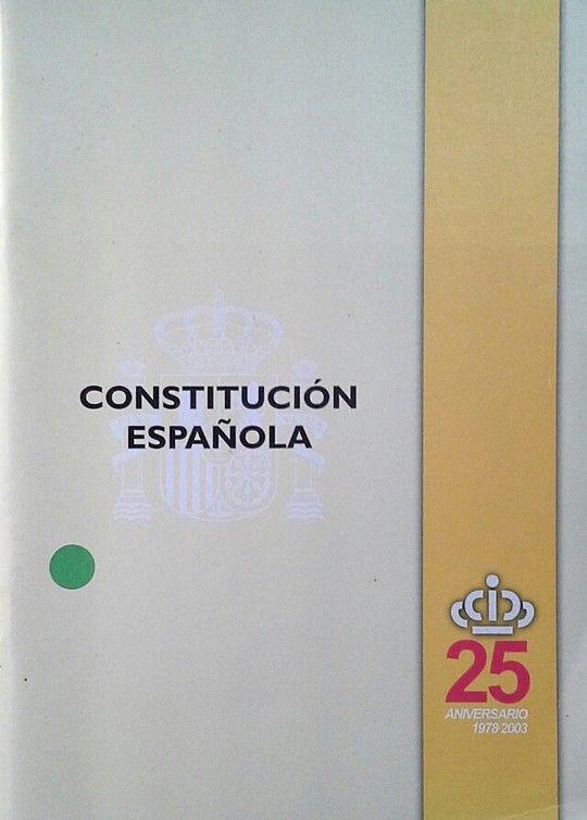 CONSTITUCION ESPAÑOLA 25 ANIVERSARIO