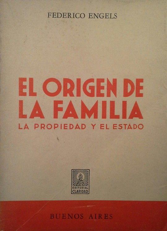 EL ORIGEN DE LA FAMILIA  LA PROPIEDAD Y EL ESTADO