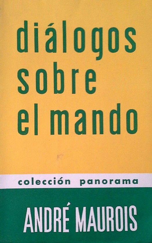 DIALOGOS SOBRE EL MANDO