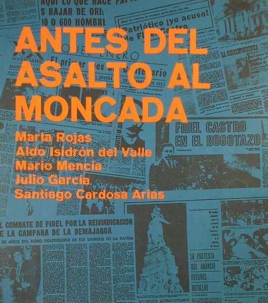 ANTES DEL ASALTO AL MONCADA
