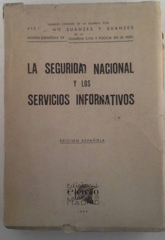 LA SEGURIDAD NACIONAL Y LOS SERVICIOS INFORMATIVOS
