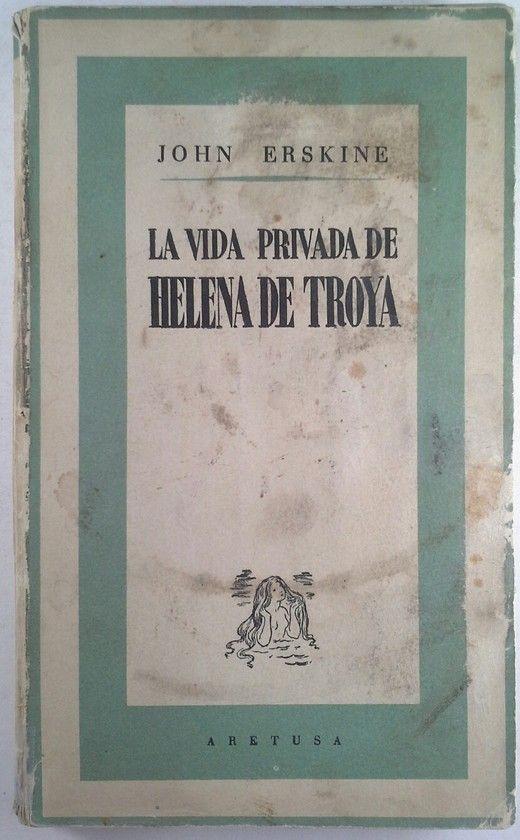 LA VIDA PRIVADA DE HELENA DE TROYA