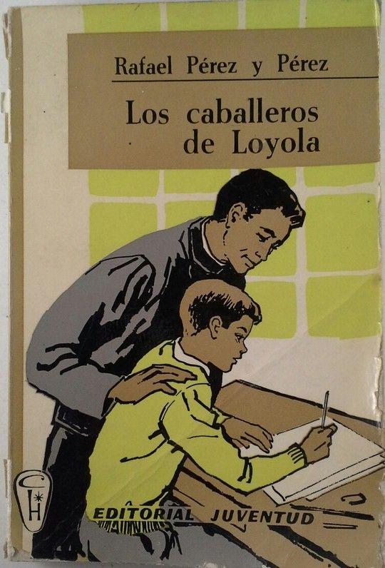 LOS CABALLEROS DE LOYOLA