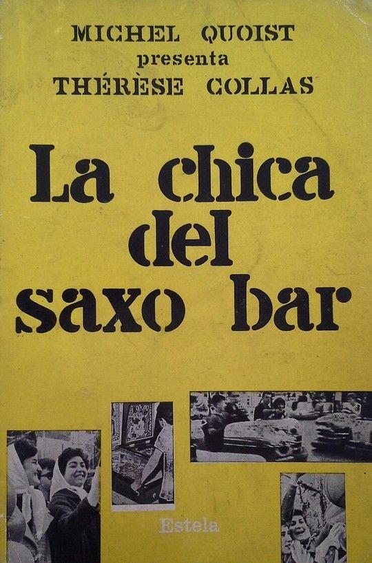 THERESE COLLAS, LA CHICA DEL SAXO BAR