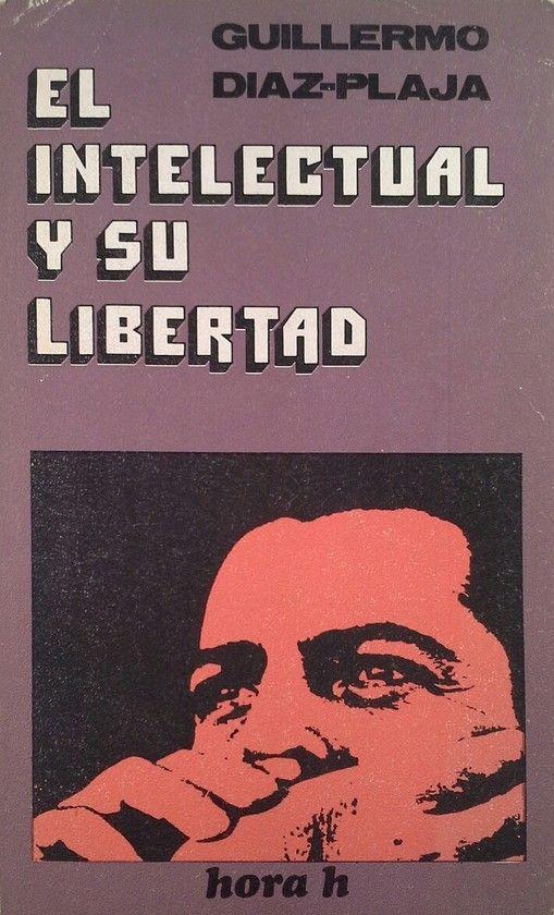EL INTELECTUAL Y SU LIBERTAD