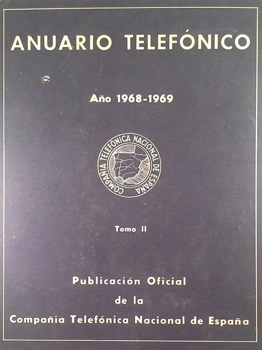 ANUARIO TELEFONICO AÑO 1968 1969  TOMO II