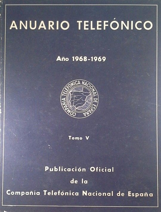 ANUARIO TELEFONICO AÑO 1968 1969  TOMO V