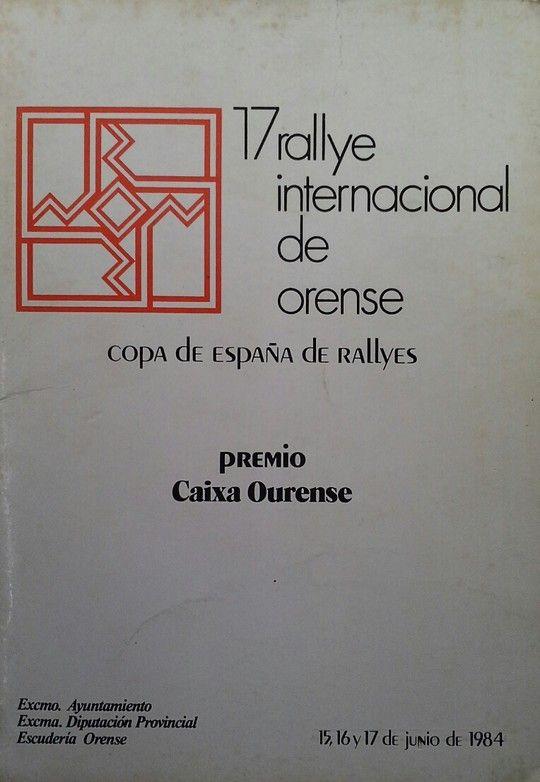 17 RALLYE INTERNACIONAL DE ORENSE. COPA DE ESPAÑA DE RALLYES