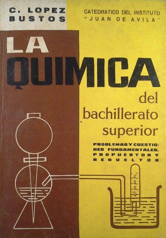 LA QUIMICA DEL BACHILLERATO SUPERIOR