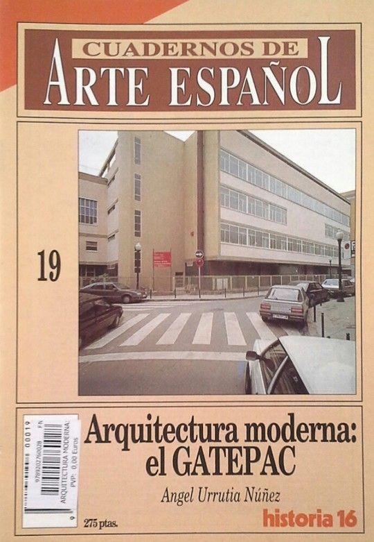 ARQUITECTURA MODERNA: EL GATEPAC