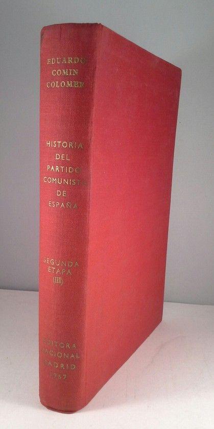 HISTORIA DEL PARTIDO COMUNISTA DE ESPAÑA. SEGUNDA ETAPA (III)