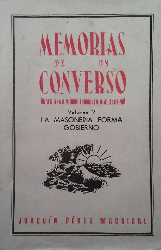 MEMORIAS DE UN CONVERSO VOLUMEN V