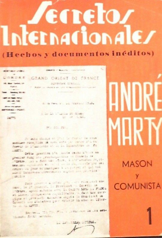 LA PERSONALIDAD MASONICO-COMUNISTA DE ANDRE MARTY,