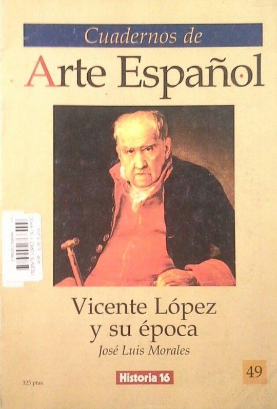 VICENTE LOPEZ Y SU EPOCA