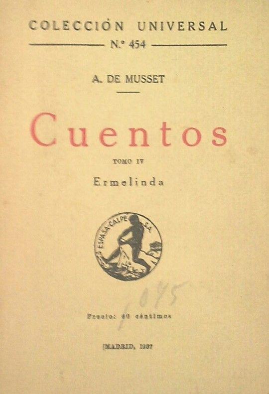 CUENTOS DE ALFRED DE MUSSET -TOMO IV ERMELINDA