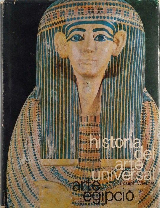 HISTORIA DEL ARTE UNIVERSAL 3  ARTE EGIPCI0