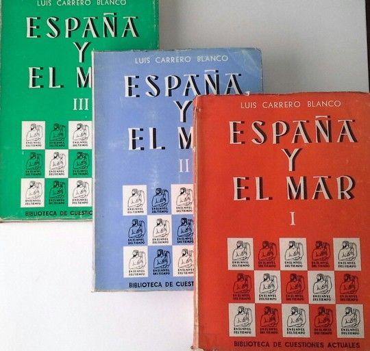 ESPAÑA Y EL MAR. TRES TOMOS