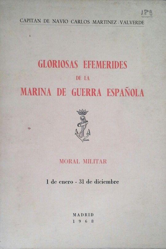GLORIOSAS EFEMÉRIDES DE LA MARINA DE GUERRA ESPAÑOLA
