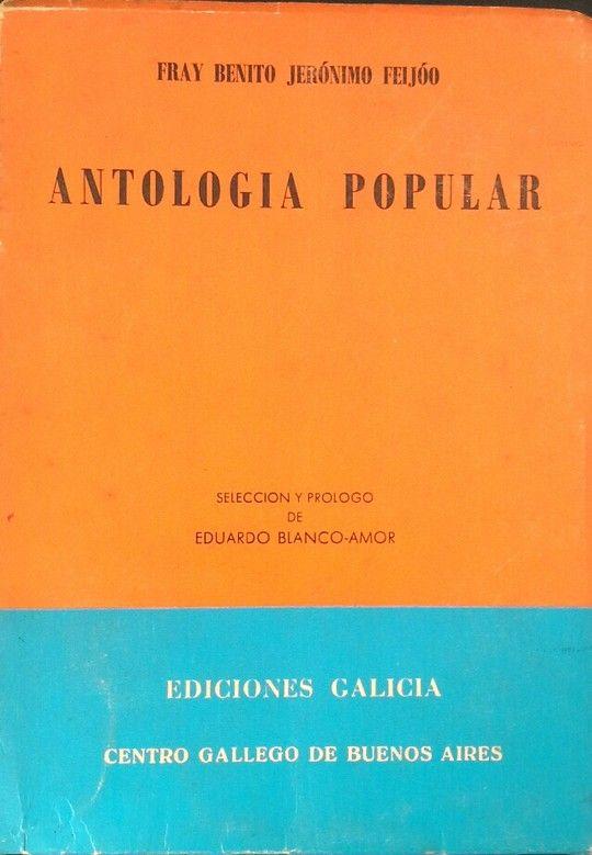 ANTOLOGÍA POPULAR, DE FRAY BENITO JERÓNIO FEIJOO