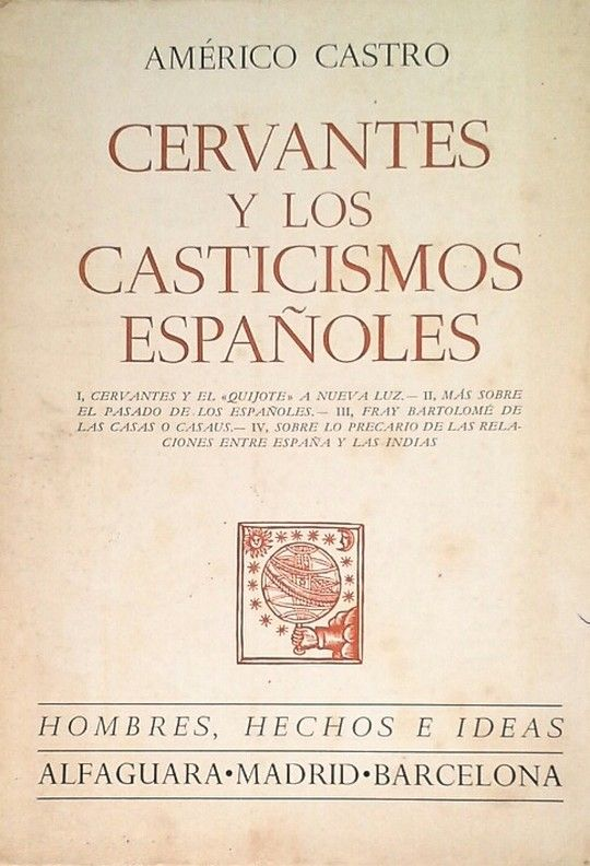 CERVANTES Y LOS CASTICISMOS ESPAÑOLES