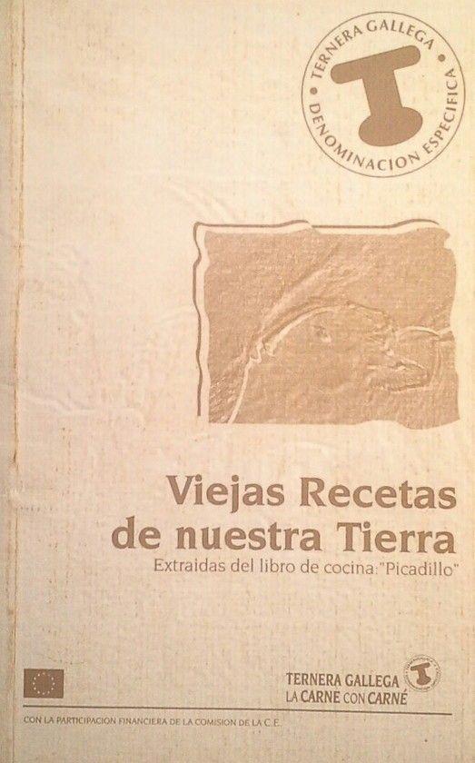 VIEJAS RECETAS DE NUESTRA TIERRA