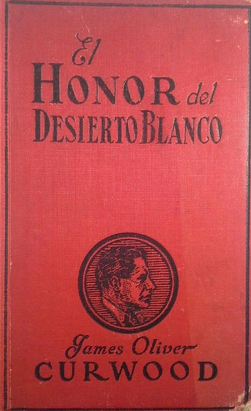 EL HONOR DEL DESIERTO BLANCO
