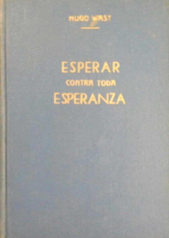 ESPERAR CONTRA TODA ESPERANZA