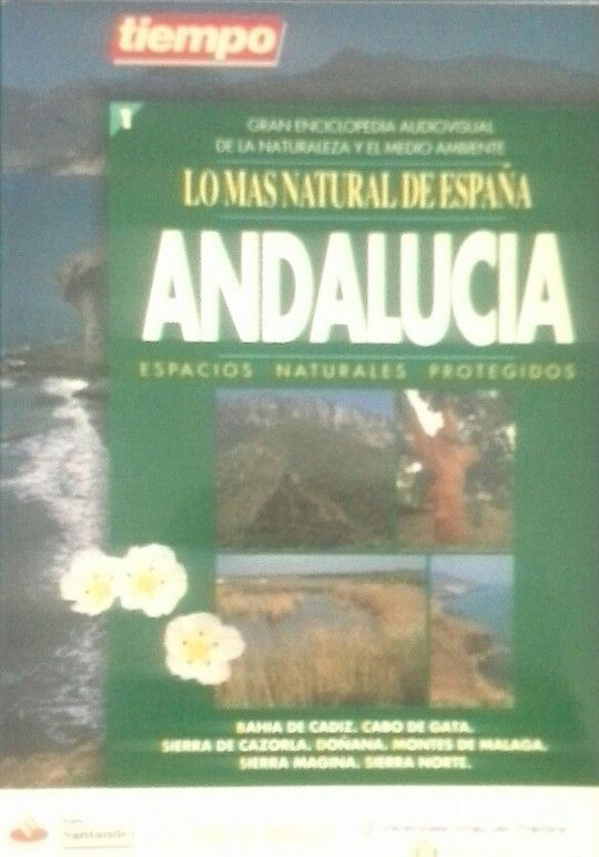 LO MÁS NATURAL DE ESPAÑA. ANDALUCIA. ESPACIOS NATURALES PROTEGIDOS