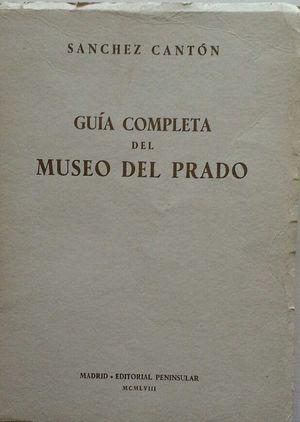 GUÍA COMPLETA DEL MUSEO DEL PRADO