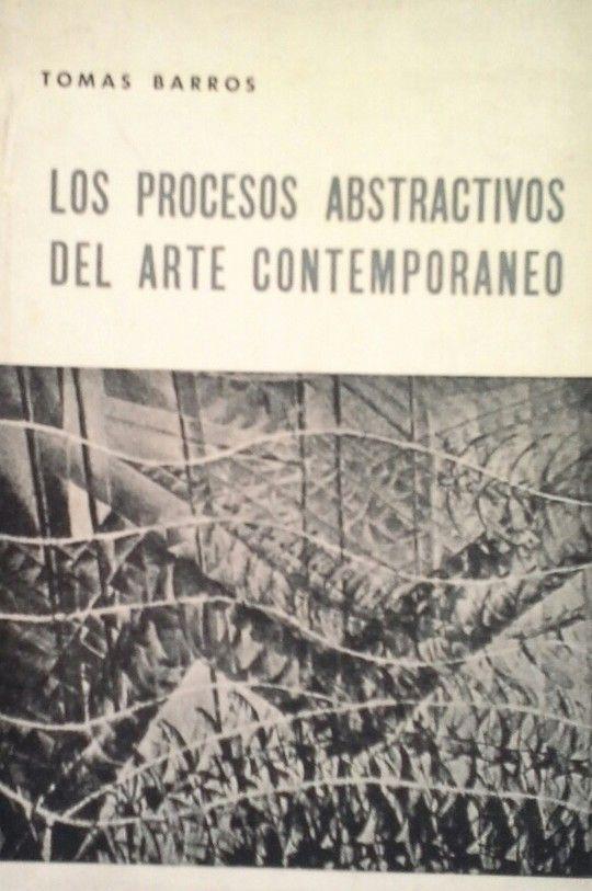 PROCESOS ABSTRACTIVOS DEL ARTE CONTEMPORÁNEO