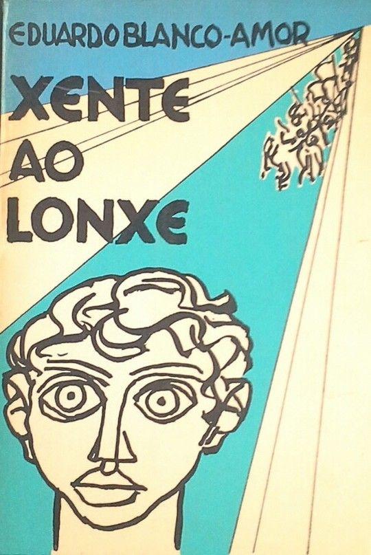 XENTE AO LONXE