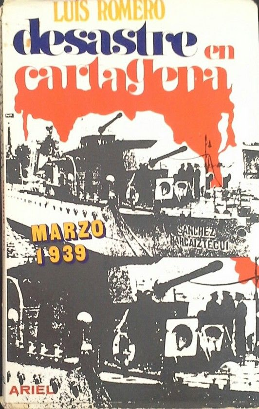 DESASTRE EN CARTAGENA (MARZO DE 1939)