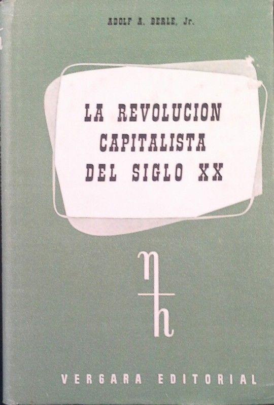 LA REVOLUCIÓN CAPITALISTA DEL SIGLO XX