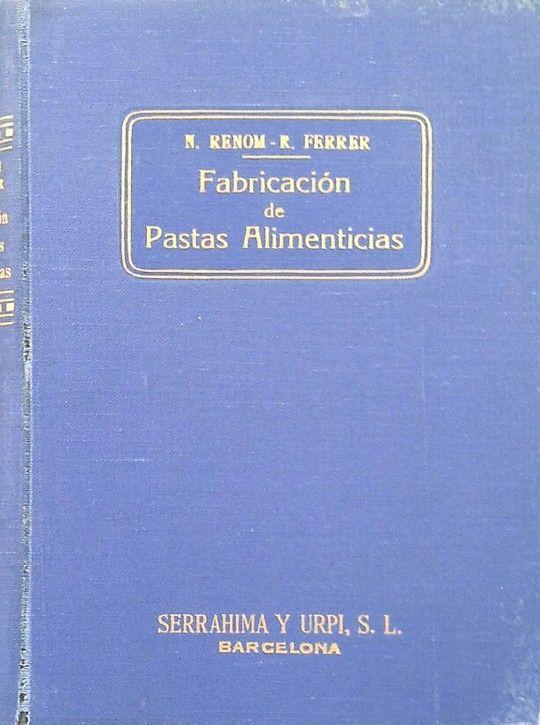 FABRICACIÓN DE PASTAS ALIMENTICIAS (PASTAS PARA SOPA)