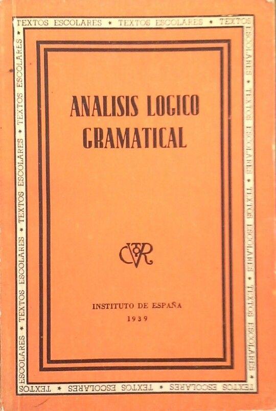 ANÁLISIS LÓGICO GRAMATICAL