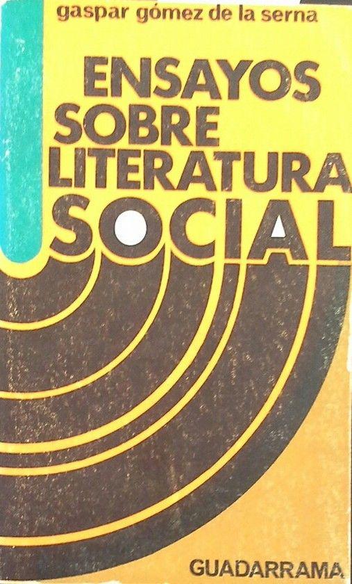 ENSAYOS SOBRE LITERATURA SOCIAL