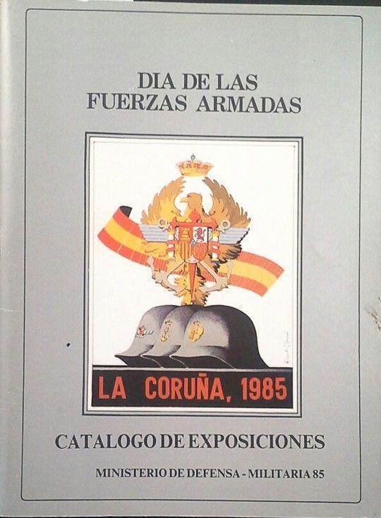 DÍA DE LAS FUERZAS ARMADAS - LA CORUÑA 1985