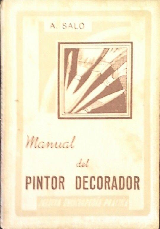 MANUAL DEL PINTOR DECORADOR