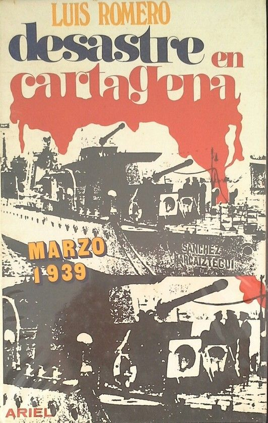 DESASTRE EN CARTAGENA - MARZO DE 1939