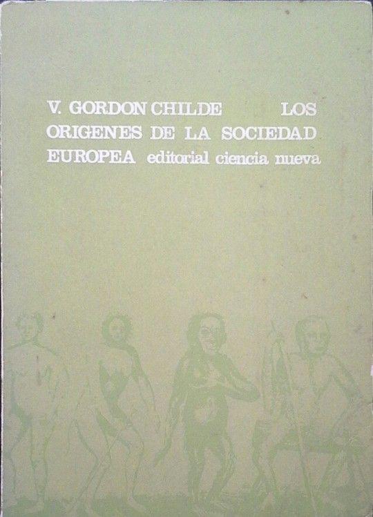 LOS ORÍGENES DE LA SOCIEDAD EUROPEA